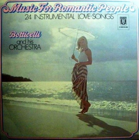 Botticelli And His Orchestra - Music For Romantic People (1975)