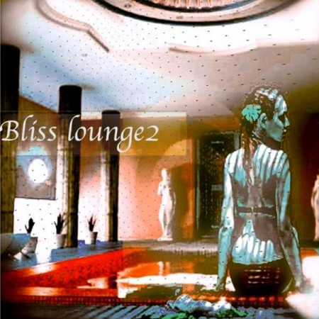 Bliss - Bliss Lounge 2 (2013)
