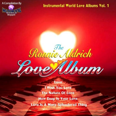Ronnie Aldrich - The Ronnie Aldrich Love Album (2013)