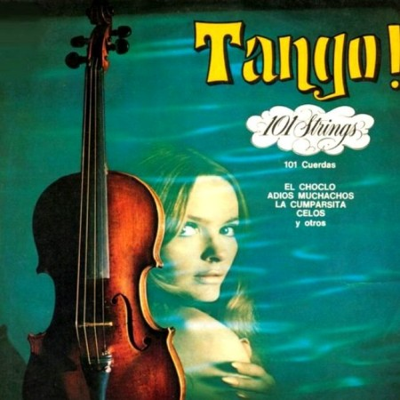101 Strings Orchestra - Tango! (LP, 1969)