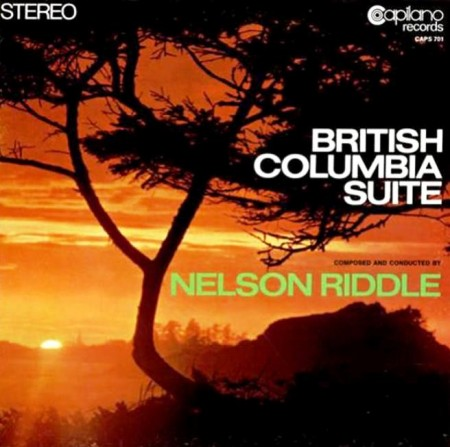 Nelson Riddle & 101 Strings - British Columbia Suite (1969)