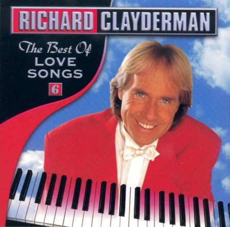 Richard Clayderman - The Best Of Love Songs (2000)