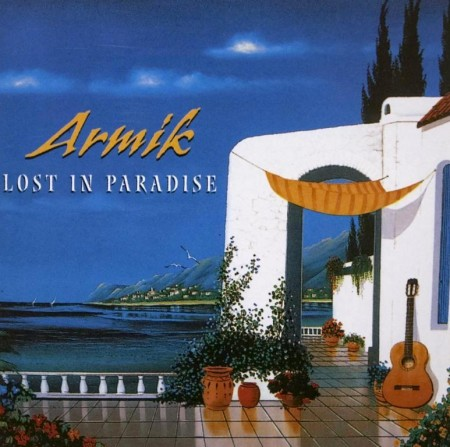 Armik - Lost In Paradise (2002)