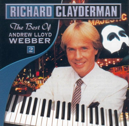 Richard Clayderman - The Best Of Andrew Lloyd Webber (2000)