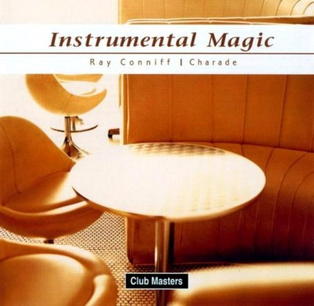 Ray Conniff - Instrumental Magic - Charade (2004)