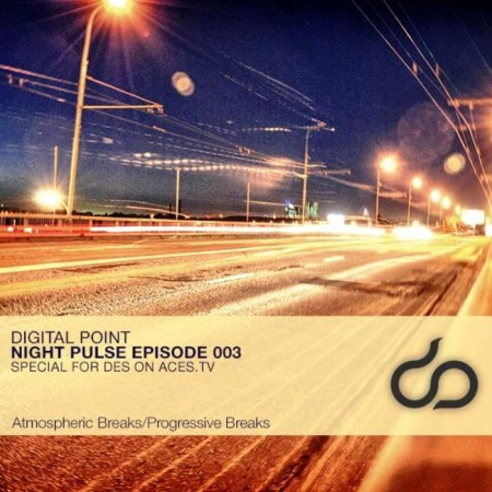 Digital Point - Night Pulse - Episode 003 (2013)