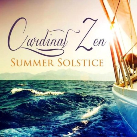 Cardinal Zen - Summer Solstice. Exquisite Lounge And Chillout Selection (2013)