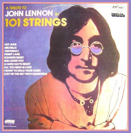 101 Strings Orchestra - A Tribute To John Lennon (LP, 1983)