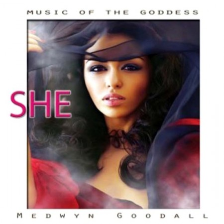 Medwyn Goodall - She. Music For The Goddess (2013)