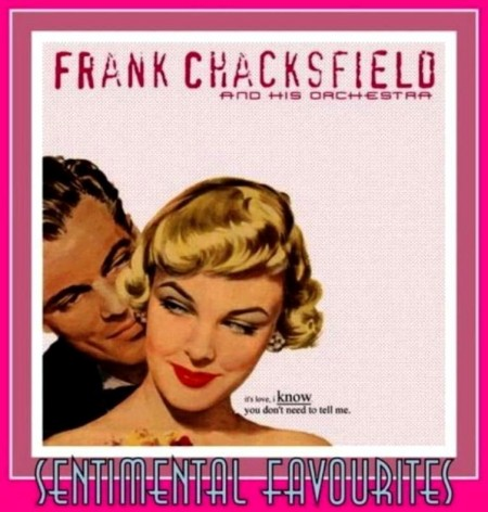 Frank Chacksfield - Sentimental Favourites (2000)