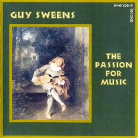 Guy Sweens - The Passion For Music (2003)
