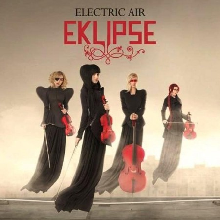 Eklipse - Electric Air (Premium Edition, 2013)
