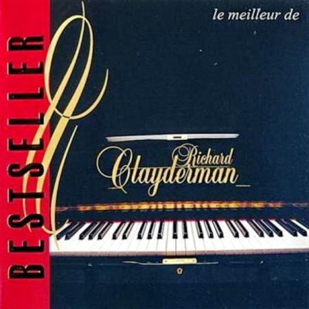 Richard Clayderman - Bestseller - Le Meilleur De Richard Clayderman (2006)