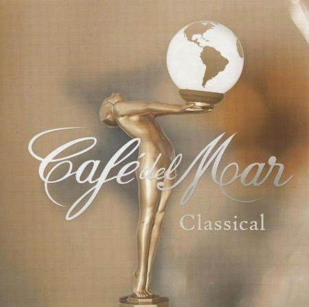 Cafe Del Mar - Classical (2013) FLAC