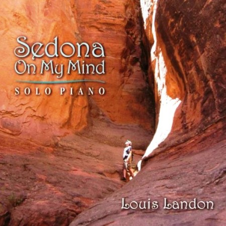 Louis Landon - Sedona On My Mind (2013)