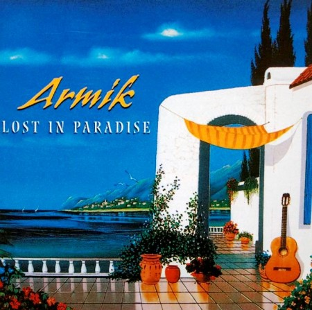 Armik - Lost In Paradise (2002) FLAC