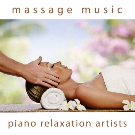 Piano Relaxation Artists - Massage Music (2010/2013)