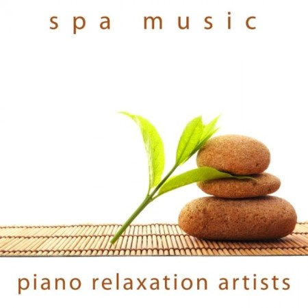 Piano Relaxation Artists - Spa Music (2011/2013)