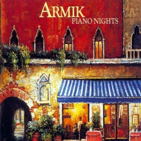 Armik - Piano Nights (2004) FLAC