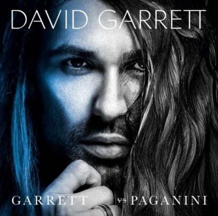 David Garrett - Garrett vs. Paganini (Deluxe Edition, 2013)