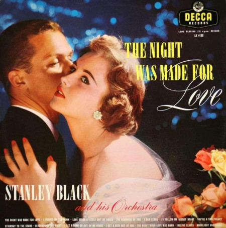 Stanley Black And His Orchestra - The Night Was Made For Love (LP, 1957)