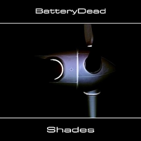BatteryDead - Shades (2013)