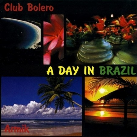 Armik - A Day In Brazil (2008) FLAC