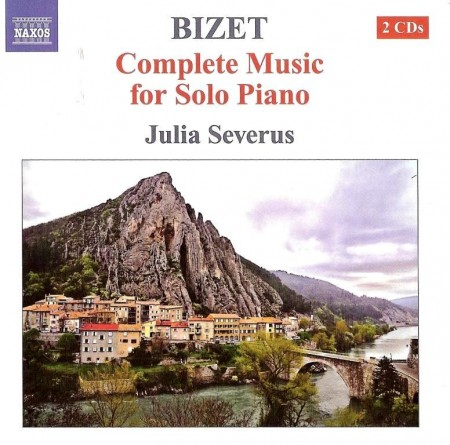 Julia Severus - Bizet: Complete Music For Solo Piano (2 CD, 2010-2011)