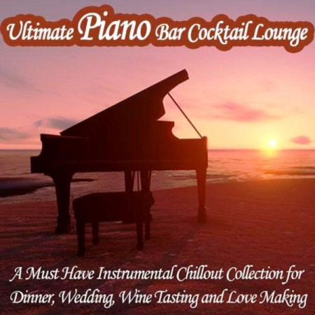 Paul Steinway - Ultimate Piano Bar Cocktail Lounge (2013)