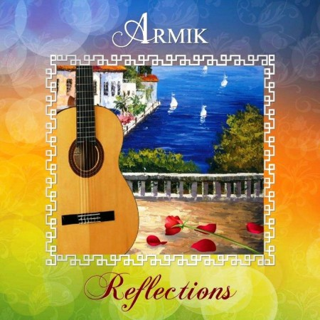 Armik - Reflections (2012) FLAC