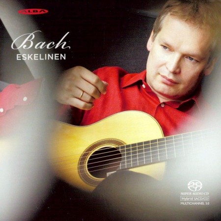 Ismo Eskelinen - J.S. Bach: Suite In E Major BWV 1006a, In A Minor BWV 995 (2013) FLAC