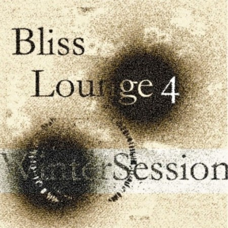 Bliss - Bliss Lounge 4: Winter Session (2013)