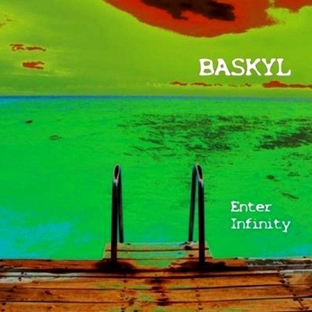 Baskyl - Enter Infinity (2013)