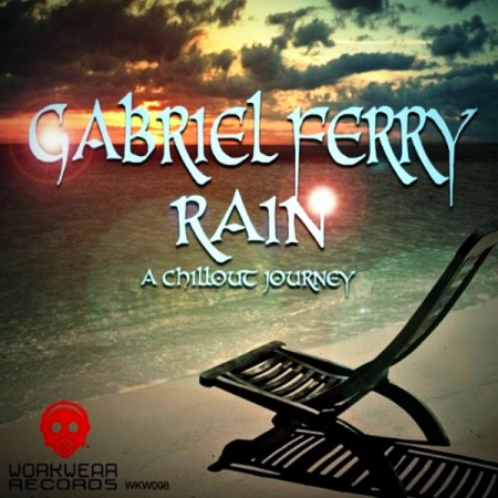 Gabriel Ferry - Rain. A Chillout Journey (2013)