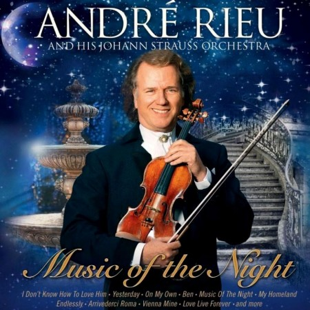 Andre Rieu - Music Of The Night (2013) FLAC