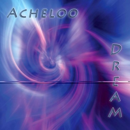 Acheloo - Dream (2013)