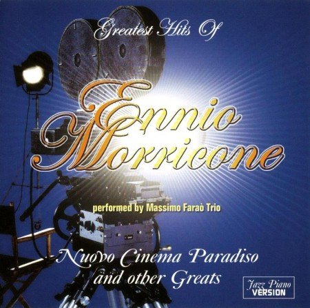 Massimo Farao Trio - Greatest Hits Of Ennio Morricone (2005)
