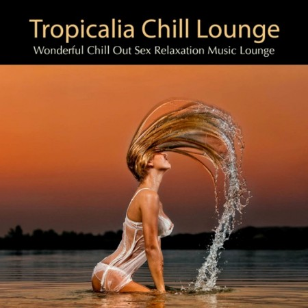 Lounge Club Prive - Tropicalia Chill Lounge (2013)