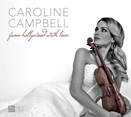Caroline Campbell - From Hollywood With Love (2013)