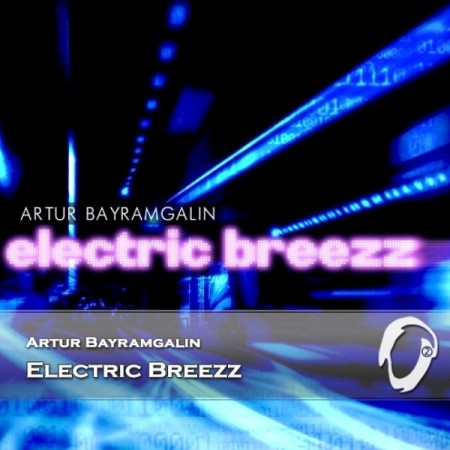 Artur Bayramgalin - Electric Breezz (2014) FLAC