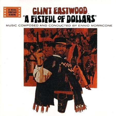 Ennio Morricone - A Fistful Of Dollars (1998) FLAC