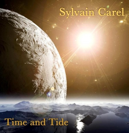 Sylvain Carel - Time And Tide (2013)