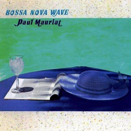 Paul Mauriat - Bossa Nova Wave (1991)