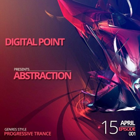 Digital Point - Abstraction - Episode 001 (2014)