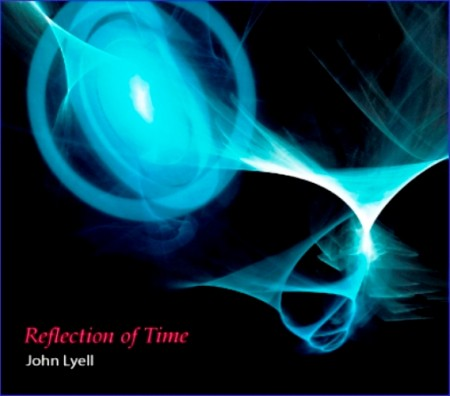 John Lyell - Reflection Of Time (2014)