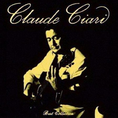 Claude Ciari - Best Collection (2005)
