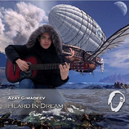 Azat Gimadeev - Heard In Dream (2014)
