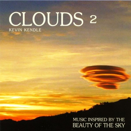 Kevin Kendle - Clouds 2 - Music Inspired By The Beauty Of The Sky (2013)