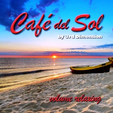 3rd Dimension - Cafe Del Sol (2014)