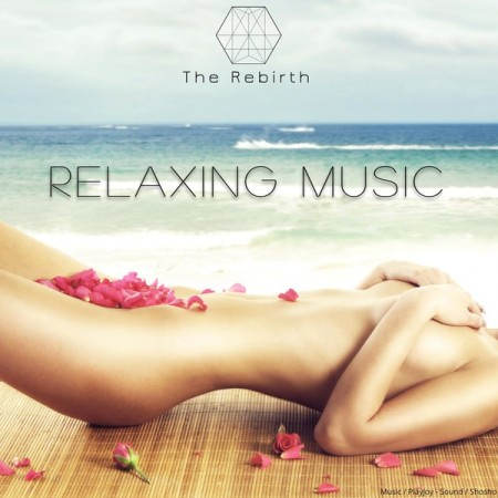 Playjoy & Shosho - The Rebirth - Relaxing Music (2014)